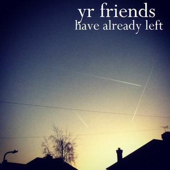 yr friends have already left cover art