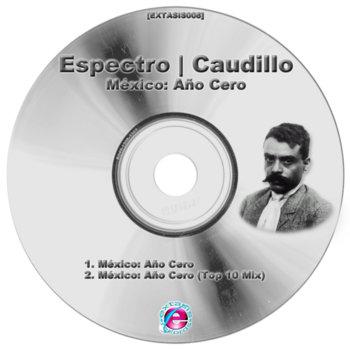 México: Año Cero [EXTASIS008] cover art
