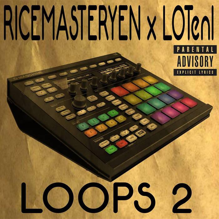 LOTenI X Rice Master Yen - Loops 2 cover art