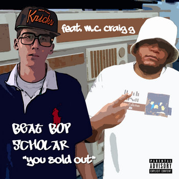 You Sold Out (Feat. Craig G) cover art