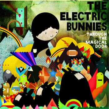 ELECTRIC BUNNIES- Through The Magical Door cover art
