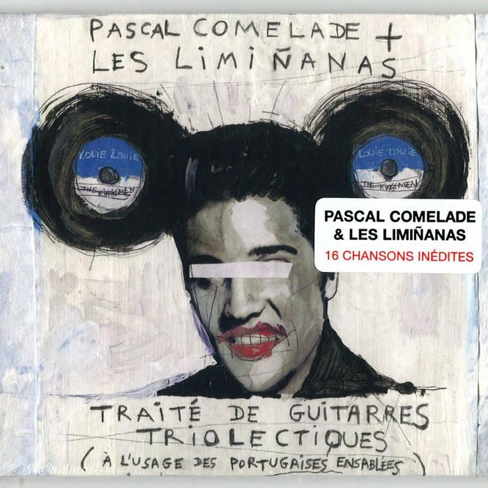 Pascal Comelade + The Limiñanas. Traité de guitarres triolectique cover art