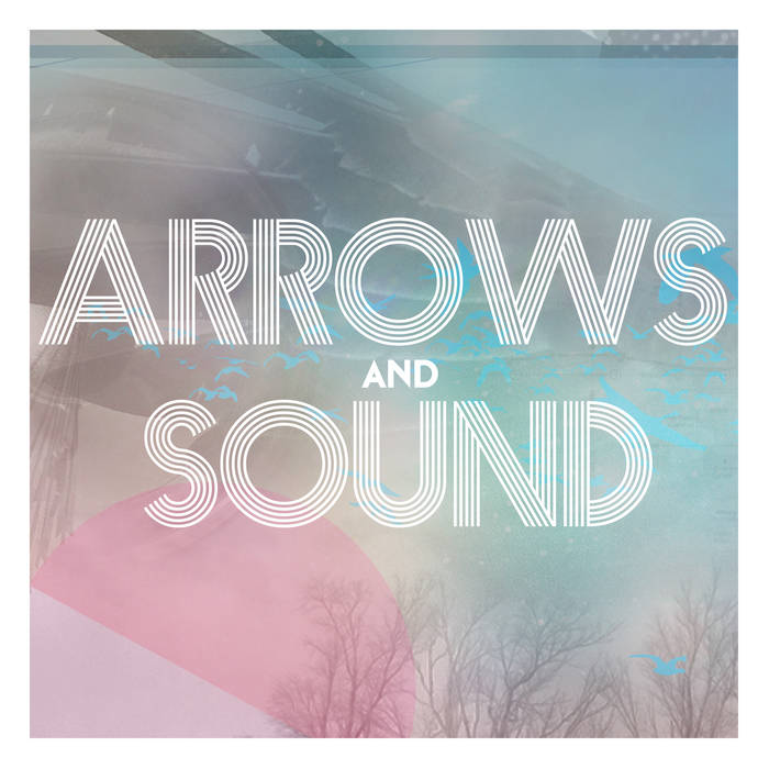 Arrows and Sound cover art