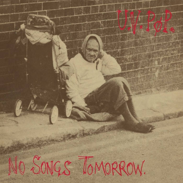 MNQ 028 UV PØP - No Songs Tomorrow cover art