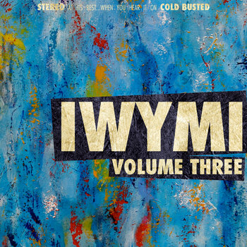 IWYMI Volume Three cover art