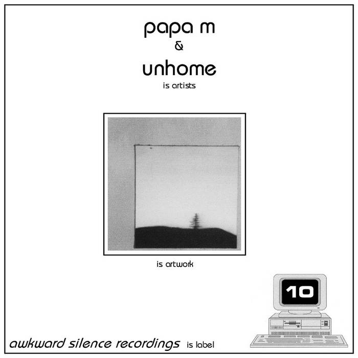 Papa M / Unhome - split EP cover art