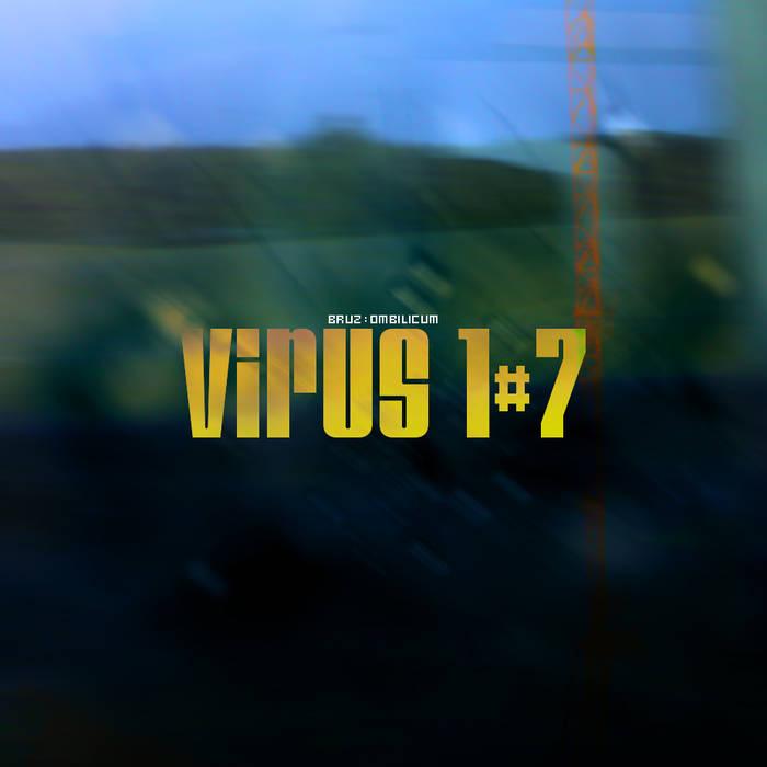 VII. Virus 1#7 cover art