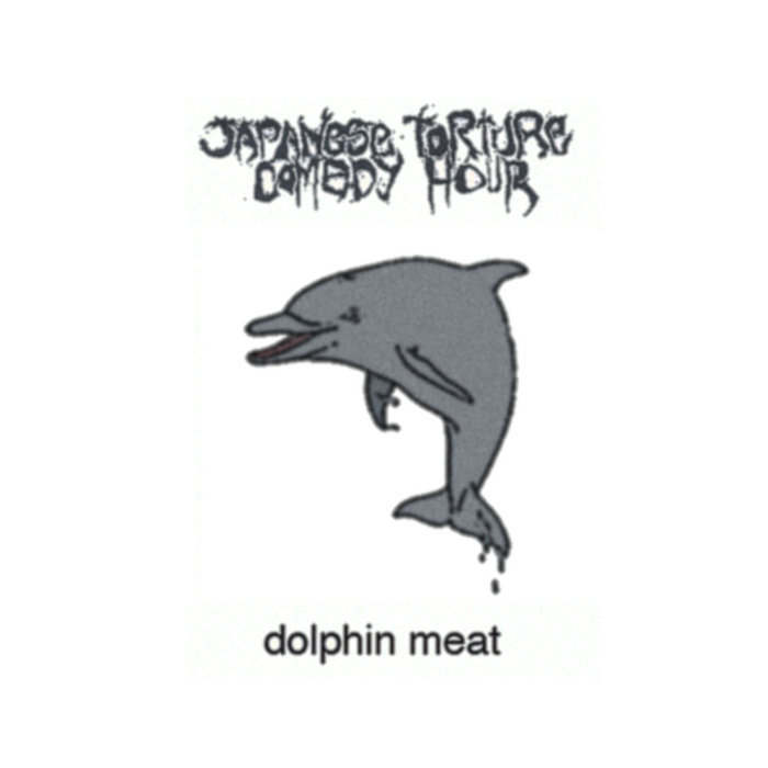 Dolphin Meat cover art