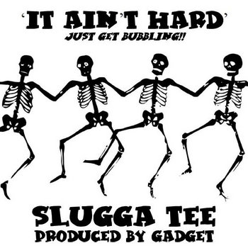 It Ain't Hard (Just Get Bubbling) cover art