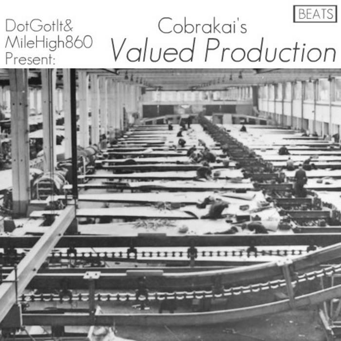 Dotgotit.com & MileHigh860 Present: Valued Production cover art