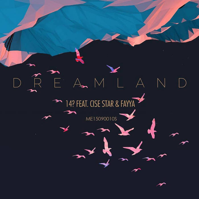 Dreamland ft. Cise Star & Fayya (CD) cover art