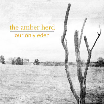 Our Only Eden cover art
