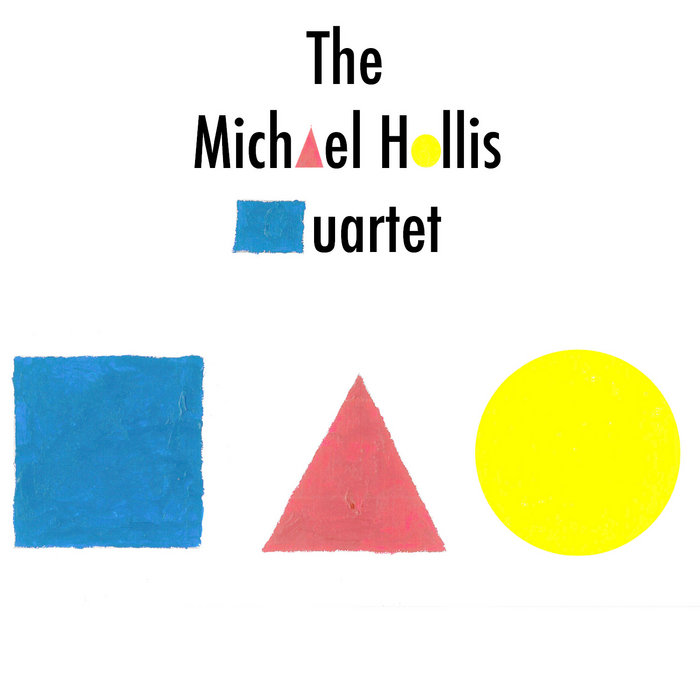 The Michael Hollis Quartet EP cover art