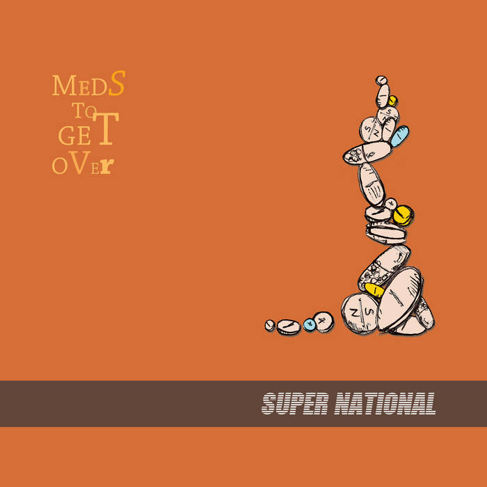 Meds To get Over cover art