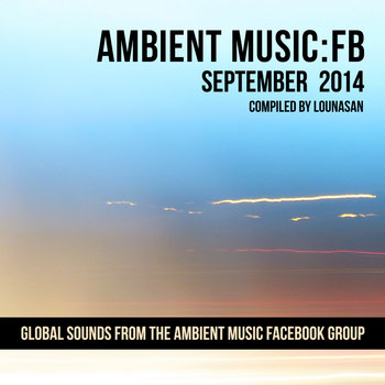 Ambient Music: FB - September 2014 cover art