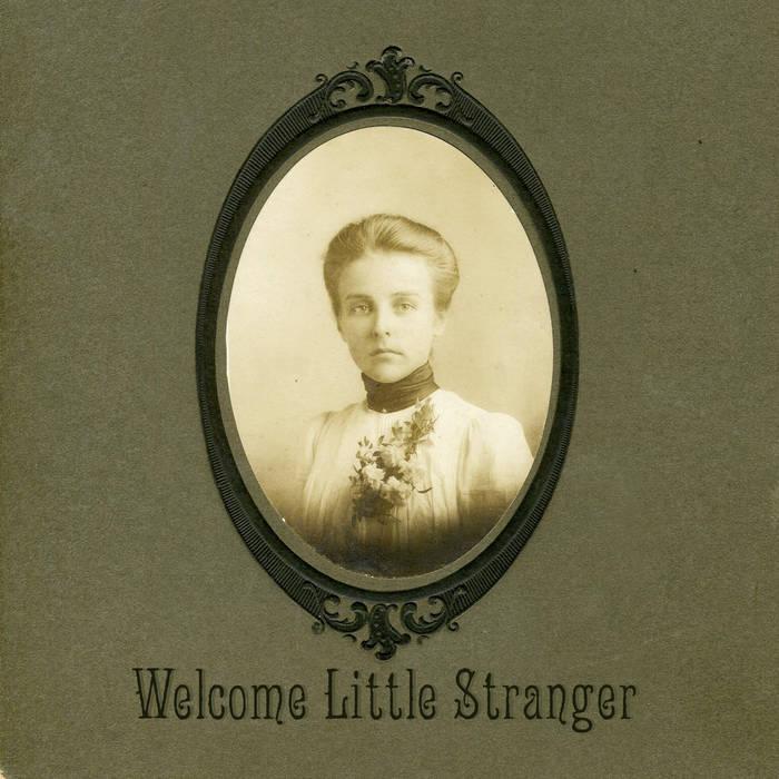 Welcome Little Stranger cover art