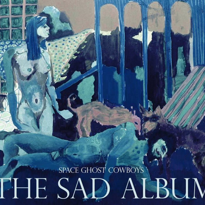 Space Ghost Cowboys-The Sad Album cover art