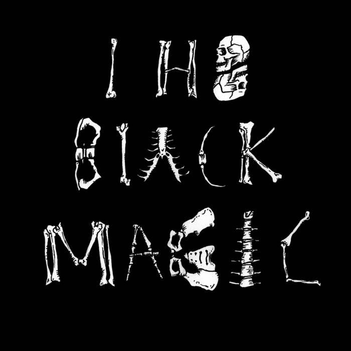 I H8 BLACK MAGIC cover art
