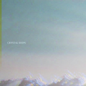Crystal Ships cover art