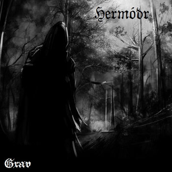 Hermodr - Grav [single] (2013)