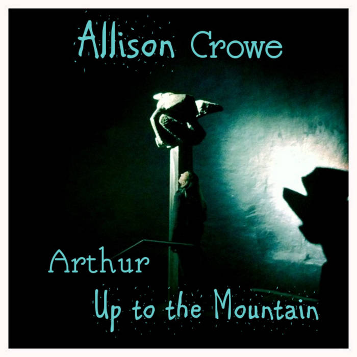 Arthur / Up to the Mountain cover art