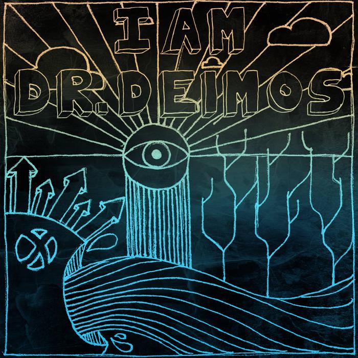 I Am Dr. Deimos EP cover art