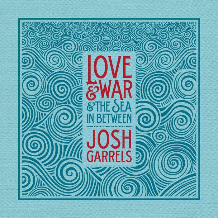 Love & War & The Sea In Between cover art