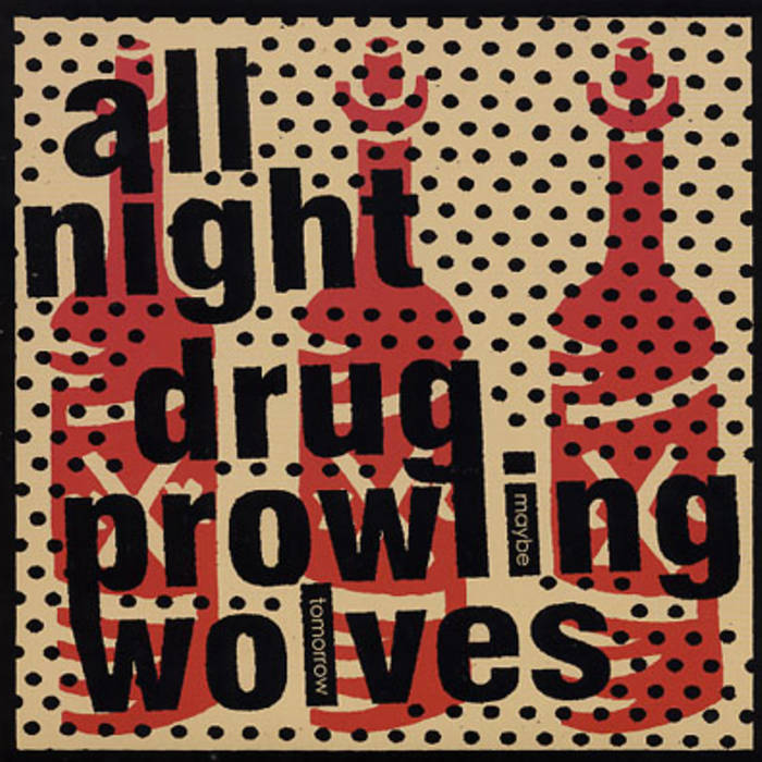 "All Night Drug Prowling Wolves / Sick Figures split 7"" cover art"