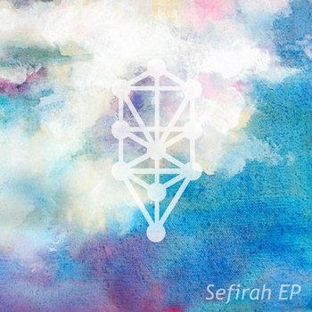 Sefirah EP cover art