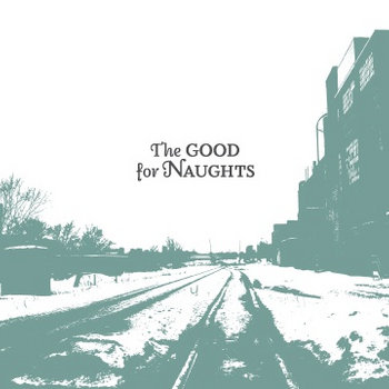 The Good For Naughts cover art