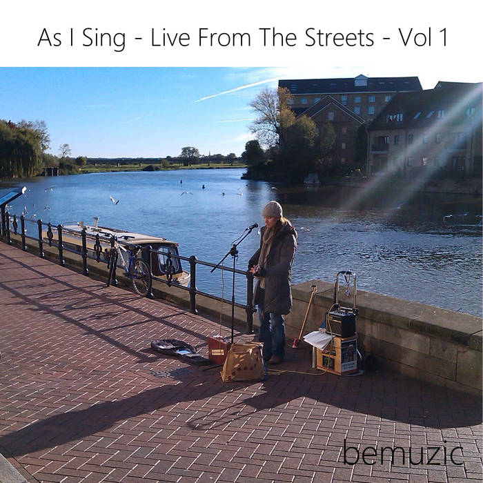 As I Sing - Live From The Streets - Vol 1 cover art