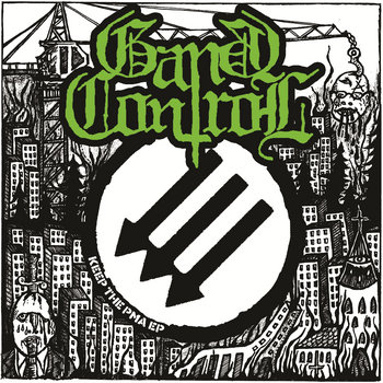 GANG CONTROL - Keep The PMA  10inch + MP3