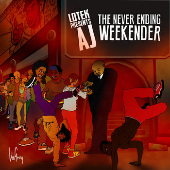 Lotek Presents: AJ - The Neverending Weekender cover art