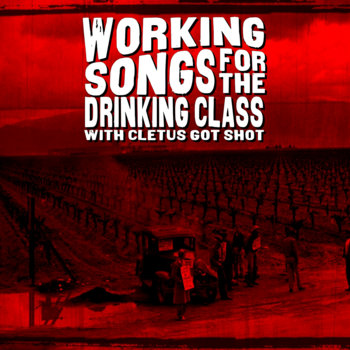 Working Songs for the Drinking Class cover art