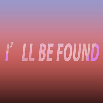 IC3PEAK - ILL BE FOUND ( sadrmx) cover art