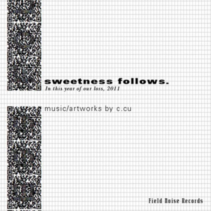sweetness follows. cover art