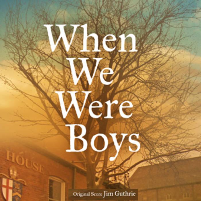 When We Were Boys Original Soundtrack cover art