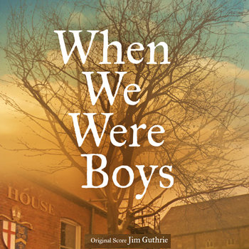 When We Were Boys Original Soundtrack cover art
