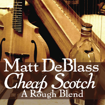 Cheap Scotch: A Rough Blend cover art