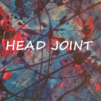 Head Joint's Best (So Far) cover art