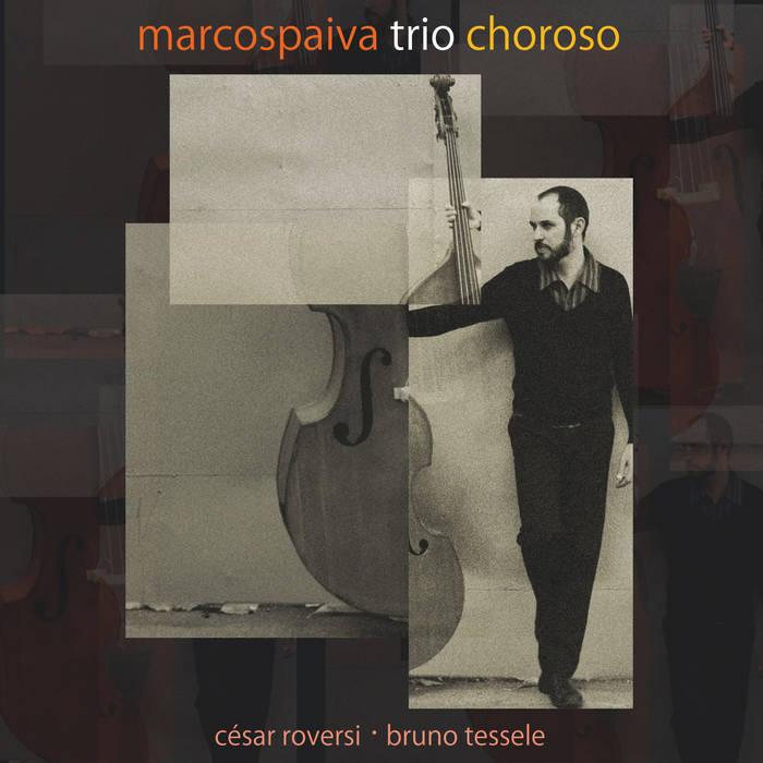Marcos Paiva Trio Choroso cover art