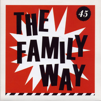 "the Family Way - limited 7"" single"