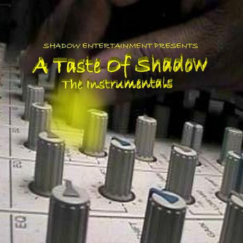 A TASTE OF SHADOW - The Instrumentals            Album Sampler cover art