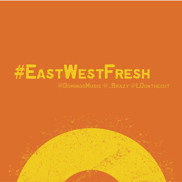 #EastWestFresh cover art