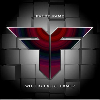 Who is False Fame - EP cover art