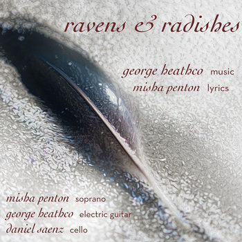 george heathco: ravens & radishes cover art