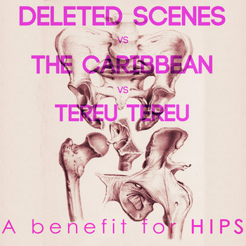 Deleted Scenes vs The Caribbean vs Tereu Tereu cover art