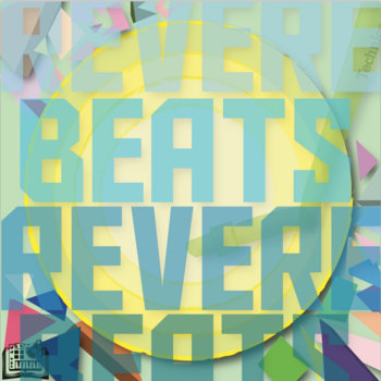 Today's Future Sound, Performing Arts Workshop and Paul Revere Elementary Present: Revere Beats cover art