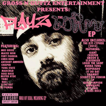 PLAYZ - W.O.R.M. EP (War Of Real Meaning EP) [2015] FREE ALBUM DOWNLOAD cover art