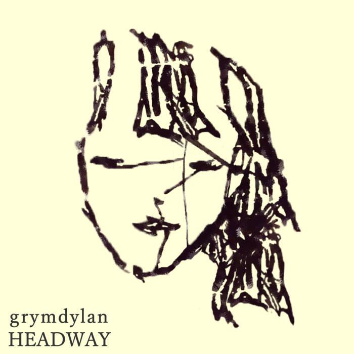 grymdylan - headway (2016)